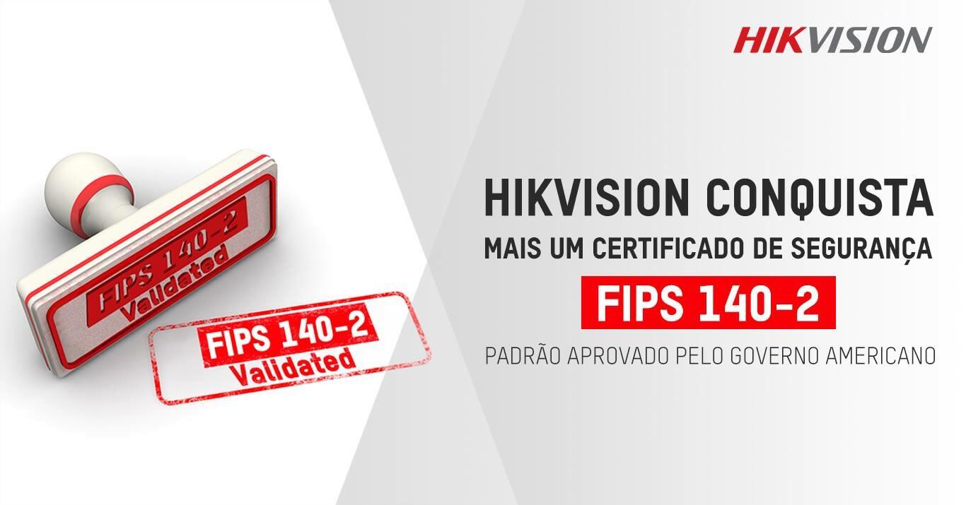 Hikvision conquista mais um certificado de segurança